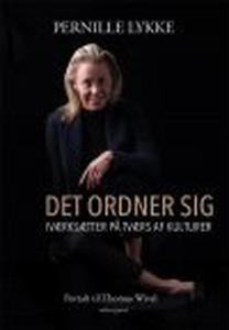 DET ORDNER SIG - IVÆRKSÆTTER PÅ TVÆRS