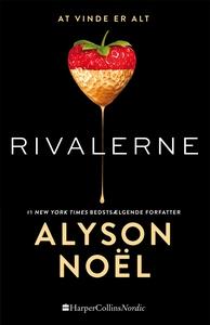 Rivalerne (e-bog) af Alyson Noël