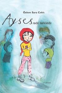 Ayses røde tørklæde (lydbog) af Özlem