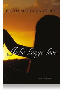 Julie længe leve (e-bog) af Edith Mar