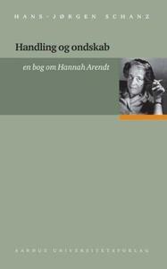 Handling og ondskab (e-bog) af Hans-J