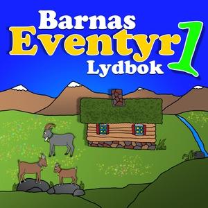 Barnas Eventyr Lydbok 1 (lydbok) av Asbjørnse