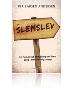 Slemslev (e-bog) af Per Larsen Anders