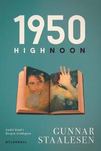 1950 – High Noon (e-bog) af Gunnar St