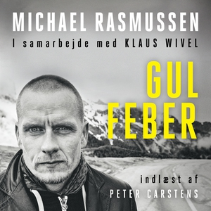Gul Feber (lydbog) af Michael Rasmuss