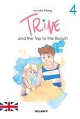Trine #4: Trine and the Trip to the Beach
