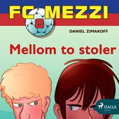 FC Mezzi 8 - Mellom to stoler