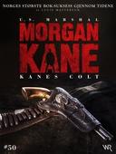 Morgan Kane 50: Kanes Colt