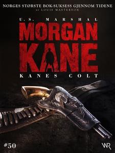Morgan Kane 50: Kanes Colt (ebok) av Louis  M