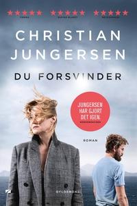 Du forsvinder (e-bog) af Christian Ju