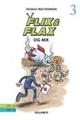 Flix & Flax #3: Flix & Flax og Mik