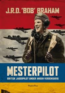 Mesterpilot (e-bog) af Bob Braham