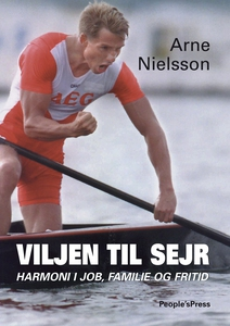 Viljen til sejr (e-bog) af Arne Niels