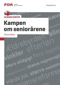 Kampen om seniorårene (e-bog) af Lars