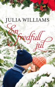 En fredfull jul (ebok) av Julia Williams