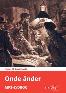 Onde ånder (lydbog) af Fjodor M. Dost