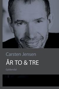 År to & tre (e-bog) af Carsten Jensen