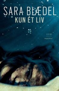 Kun et liv (e-bog) af Sara Blædel