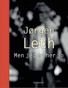 Men jeg er her jo (e-bog) af Jørgen L