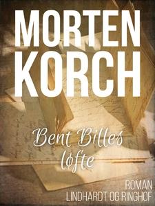 Bent Billes løfte (e-bog) af Morten K