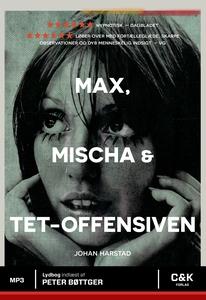 Max, Mischa og Tet-offensiven (lydbog