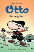 Otto #5: Otto får en guitar
