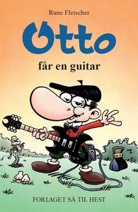 Otto #5: Otto får en guitar (e-bog) a