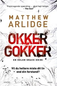 Okker gokker (e-bog) af Matthew Arlid
