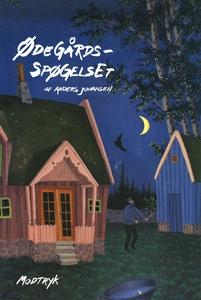 Ødegårdsspøgelset (e-bog) af Anders J
