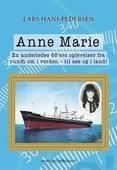 Anne Marie - En anderledes 68'ers oplevelser fra rundt om i verden - til søs og i land