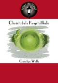 Christabels Krystallkule