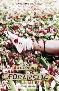 Forårslig (e-bog) af Mons Kallentoft