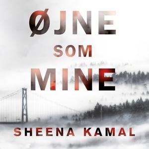 Øjne som mine (lydbog) af Sheena Kama