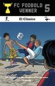 FC Fodboldvenner 5 - El Clásico
