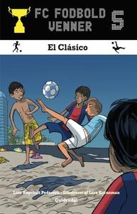 FC Fodboldvenner 5 - El Clásico (lydb