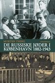 De russiske jøder i København 1882-1943