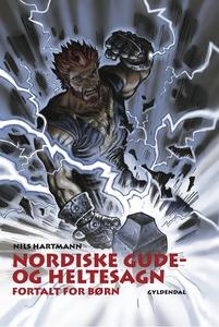 Nordiske gude- og heltesagn fortalt f
