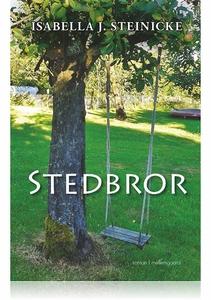 STEDBROR (e-bog) af Isabella J. Stein