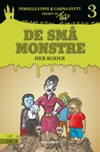 De små monstre #3: Her roder