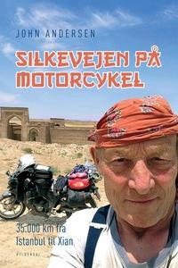 Silkevejen på motorcykel (e-bog) af J