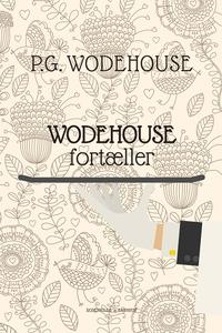 Wodehouse fortæller (e-bog) af P.G. W