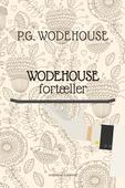 Wodehouse fortæller