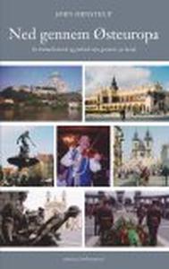 NED GENNEM ØSTEUROPA (e-bog) af Jørn