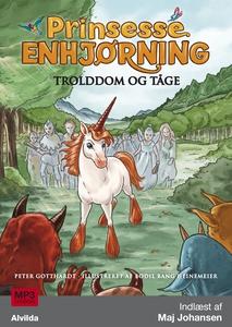 Prinsesse Enhjørning - Trolddom og tå