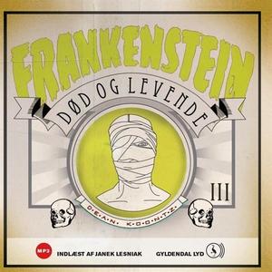 Frankenstein 3. Død og levende (lydbo