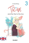 Trine #3: Trine and the Trip to the Zoo