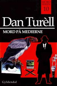 Mord på medierne (e-bog) af Dan Turel