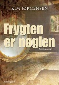 Frygten er nøglen (e-bog) af Kim Jørg