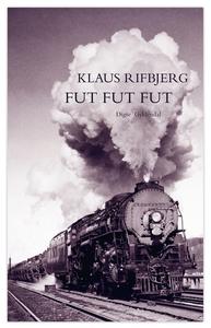 Fut, fut, fut (e-bog) af Klaus Rifbje