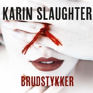Brudstykker (lydbog) af Karin Slaught